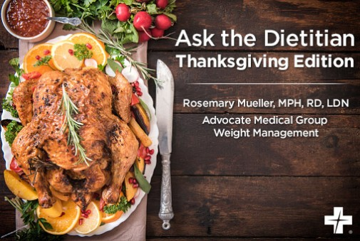 Your 'Ask the Dietitian' questions answered: Thanksgiving Edition