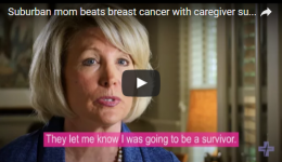 Suburban mom beats breast cancer with caregiver support and positivity